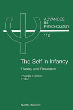 The Self in Infancy : Theory and Research