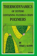 Thermodynamics of Systems Containing Flexible-Chain Polymers - V.J. Klenin