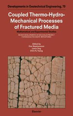 Coupled Thermo-Hydro-Mechanical Processes of Fractured Media : Mathematical and Experimental Studies