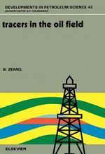 Tracers in the Oil Field - B. Zemel