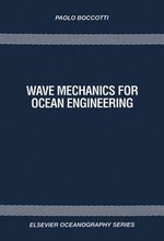 Wave Mechanics for Ocean Engineering - Paolo Boccotti