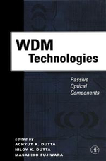 WDM Technologies : Passive Optical Components: Passive Optical Components
