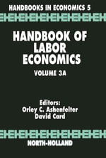 Handbook of Labor Economics : Volume 3A
