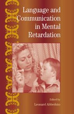International Review of Research in Mental Retardation : Language and Communication in Mental Retardation