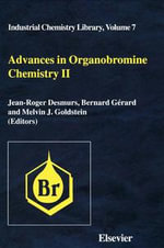 Advances in Organobromine Chemistry II : Proceeding Orgabrom'93, Jerusalem, June 28-July 2, 1993