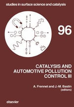 Catalysis and Automotive Pollution Control III : Proceedings of the Third International Symposium (CAPoC3), Brussels, Belgium, April 20-22, 1994
