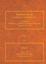 Pain : Handbook of Clinical Neurology (Series Editors: Aminoff, Boller and Swaab)
