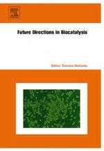Future Directions in Biocatalysis - Tomoko Matsuda