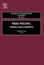 Road Pricing : Theory and Evidence