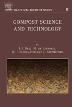 Compost Science and Technology - L.F. Diaz
