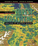 Forest Ecosystems : Analysis at Multiple Scales - Richard H. Waring