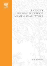Laxton's Building Price Book 2002 : Major and Small Works - Rex JR. Johnson