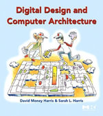 Digital Design and Computer Architecture : From Gates to Processors - David Harris
