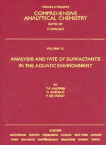 Analysis and Fate of Surfactants in the Aquatic Environment - Thomas P. Knepper
