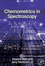 Chemometrics in Spectroscopy - Jerry, Jr. Workman