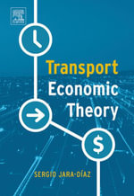 Transport Economic Theory - Sergio Jara-Diaz