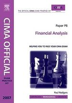 CIMA Exam Practice Kit  Financial Analysis : 2007 edition - Paul Rodgers