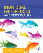Individual Differences and Personality - Michael C. Ashton