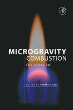 Microgravity Combustion : Fire in Free Fall