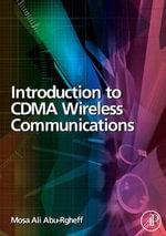 Introduction to CDMA Wireless Communications - Mosa Ali Abu-Rgheff