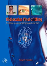 Molecular Photofitting : Predicting Ancestry and Phenotype Using DNA - Ph.D., Tony Frudakis