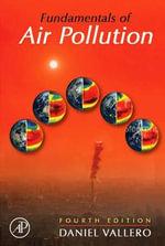 Fundamentals of Air Pollution - Daniel A. Vallero