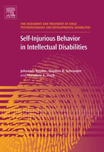 Self-Injurious Behavior in Intellectual Disabilities - Johannes Rojahn