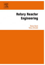 Rotary Reactor Engineering - Daizo Kunii