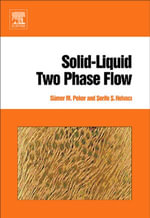Solid-Liquid Two Phase Flow - Sümer M. Peker