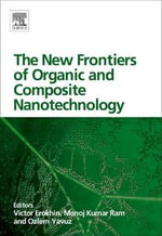 The New Frontiers of Organic and Composite Nanotechnology
