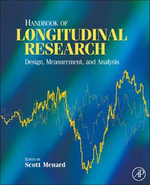 Handbook of Longitudinal Research : Design, Measurement, and Analysis