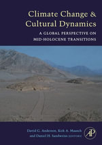 Climate Change and Cultural Dynamics : A Global Perspective on Mid-Holocene Transitions