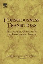 Consciousness Transitions : Phylogenetic, Ontogenetic and Physiological Aspects