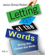 Letting Go of the Words : Writing Web Content that Works - Janice (Ginny) Redish