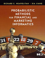 Probabilistic Methods for Financial and Marketing Informatics - Richard E. Neapolitan
