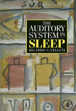 The Auditory System in Sleep - Ricardo Velluti