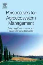 Perspectives for Agroecosystem Management : Balancing Environmental and Socio-economic Demands