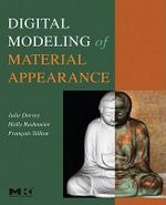 Digital Modeling of Material Appearance - Julie Dorsey