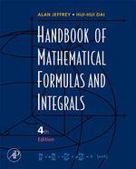 Handbook of Mathematical Formulas and Integrals - Alan Jeffrey