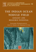 The Indian Ocean Nodule Field : Geology and Resource Potential - R. Mukhopadhyay