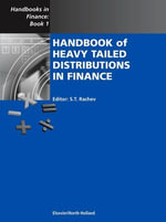 Handbook of Heavy Tailed Distributions in Finance : Handbooks in Finance, Book 1