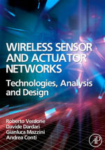 Wireless Sensor and Actuator Networks : Technologies, Analysis and Design - Roberto Verdone