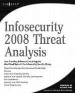 Infosecurity 2008 Threat Analysis - Science Elsevier Science &. Technology