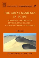 The Great Sand Sea in Egypt : Formation, Dynamics and Environmental Change - a Sediment-analytical Approach - H. Besler