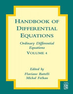 Handbook of Differential Equations : Ordinary Differential Equations: Ordinary Differential Equations