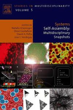 Systems Self-Assembly : Multidisciplinary Snapshots