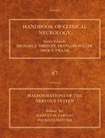 Malformations of the Nervous System : Handbook of Clinical Neurology (Series Editors: Aminoff, Boller and Swaab)