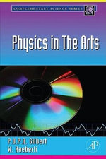 Physics in the Arts - P.U.P.A. Gilbert