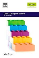 CIMA Managerial Studies : Be prepared - Mike Rogers