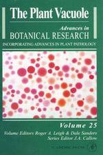 The Plant Vacuole : The Plant Vacuole